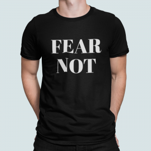 T-shirt męski Fear not