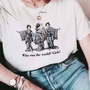 T-shirt koszulka Who run the world? Girls!