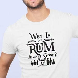 T-shirt koszulka męska Why is the rum always gone?