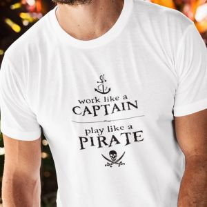 T-shirt koszulka męska Work like a  captian play like a pirate