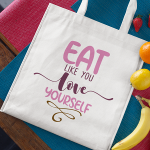 Torba Eko Eat Like You Love Yourself