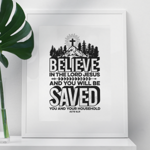 Plakat Believe In The Lord Jesus And You Will Be Saved You And Your Household