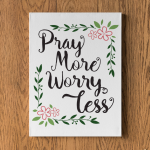 Plakat Pray More Worry Less