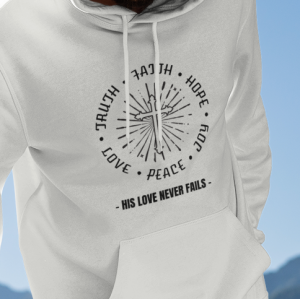 Bluza His Love Never Fails