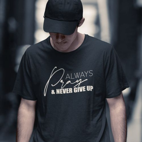 T-shirt męski Always pray and never give up